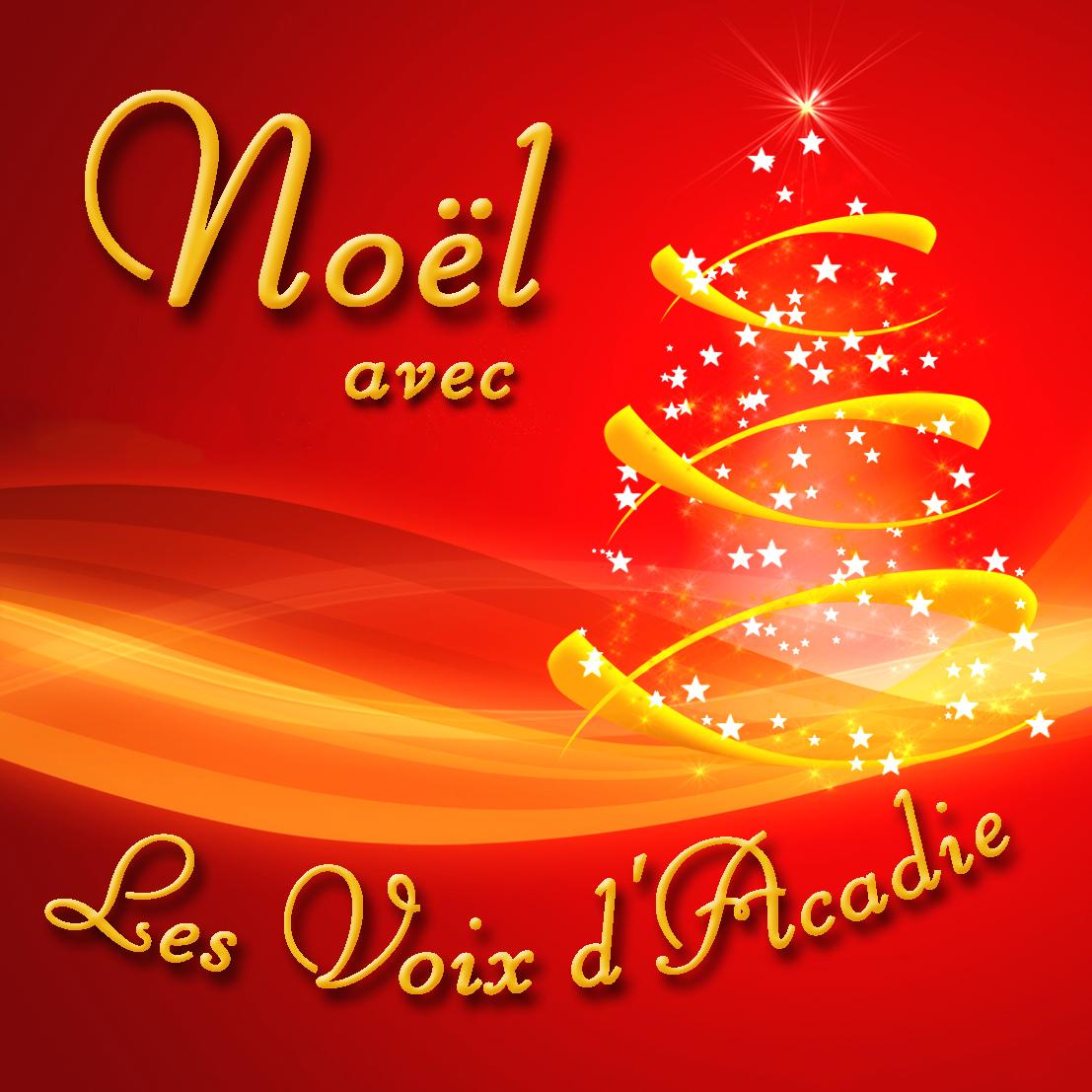 Adeste Fideles Joyeux Noel.Les Voix D Acadie